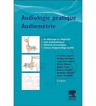 Audiologie pratique - Audiométrie