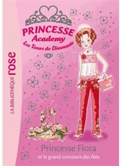 Princesse Academy Tome 42 Princesse Academy 42 Princesse Flora Et Le Grand Concours Des Fees Vivian French Natacha Godeau Poche Livre Tous Les Livres A La Fnac