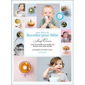 Mon Livre De Recettes Pour Bébé Broché Jenny Carenco Achat - Recette de cuisine pour bebe