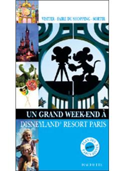 Un Grand Week End A Disneyland Paris