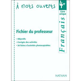 Francais A Mots Ouverts 4e Pro