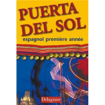 Puerta Del Sol Espagnol 1e Annee Eleve Broche Jean Cordoba Achat Livre Fnac
