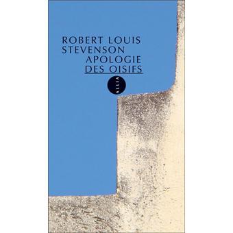 UNE APOLOGIE DES OISIFS - Robert Louis Stevenson