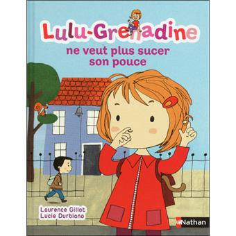 Lulu GrenadineLulu-grenadine ne veut plus
