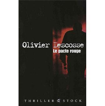 Le Pacte Rouge - Descosse,Olivier