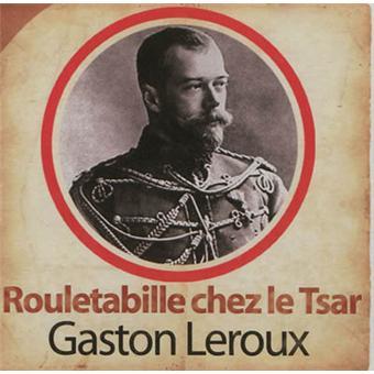 Rouletabille cd audio rouletabille chez le tsar - Le mystere de la chambre jaune resume ...