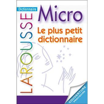 Dictionnaire Larousse Micro, le plus petit dictionnaire