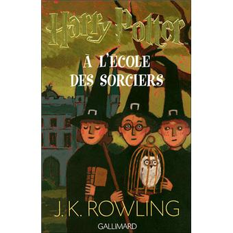 Harry Potter Tome 1 Harry Potter A L Ecole Des Sorciers