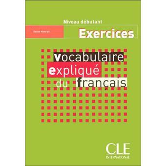 Vocabulaire Explique Du Francais Debutant Exercices