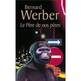 """Résultat de recherche d'images pour """"Le père de nos pères, Bernard Werber"""""""