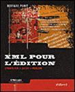 XML pour l'édition structurer, saisir, publier