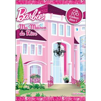 barbie ma maison de r ve livre stickers collectif. Black Bedroom Furniture Sets. Home Design Ideas