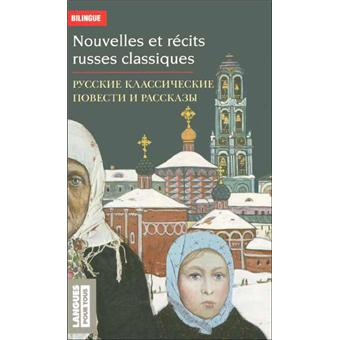 Nouvelles Et Recits Russes Classiques