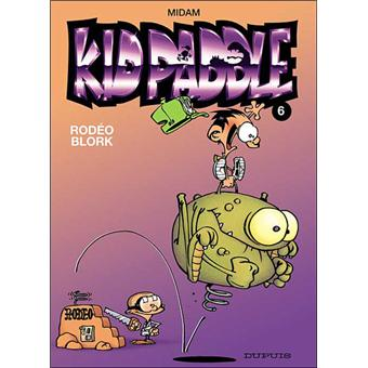 Kid Paddle Tome 6 Rodeo Blork