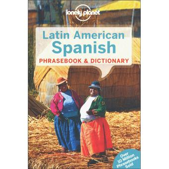 LATIN AMERICAN SPANISH 2012 PHRASEBOOK