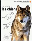 Les loups et les chiens