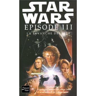 Star WarsLa revanche des Sith - Star wars épisode III