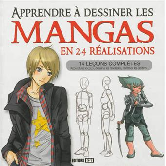 Apprendre A Dessiner Les Mangas En 24 Realisations