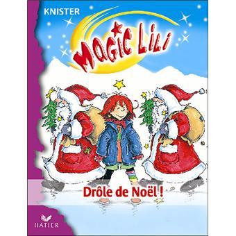 Photo De Noel Drole.Magic Lili Drôle De Noël