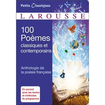 100 Poèmes Classiques Et Contemporains Anthologie De La Poésie Française