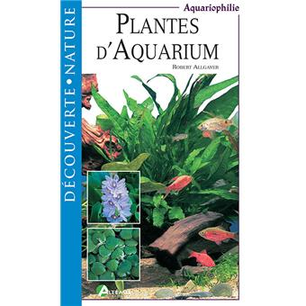 Plantes d 39 aquarium broch robert allgayer achat for Plantes soldes