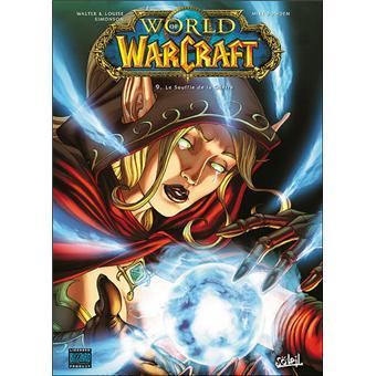 World Of Warcraft Wow Tome 9 Le Souffle De La Guerre