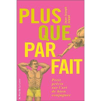 Plus Que Parfait Broche Jean Joseph Julaud Achat Livre Fnac