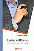 Leaders efficaces ne - communication et performance en equipe