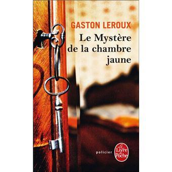 Rouletabille rouletabille tome 1 le myst re de la chambre jaune gaston leroux poche - Mystere de la chambre jaune ...