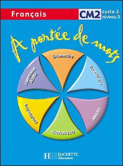 A Portee De Mots Francais Cm2 Livre Eleve