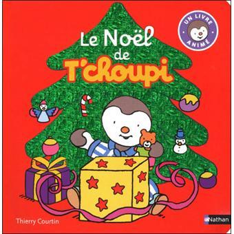 T 39 choupi livre pop up le no l de t 39 choupi thierry - Tchoupi et doudou noel ...