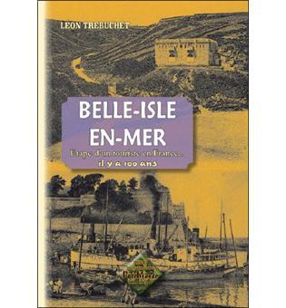 Belle-Isle-en-Mer, étape d'un touriste il y a 100 ans