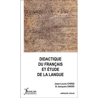 Didactique du français et étude de la langue