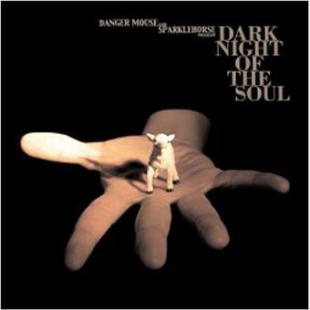 Danger Mouse & Sparklehorse LYRICS - Dark Night of the ...