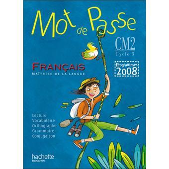 Mot De Passe Francais Cm2 Livre De L Eleve Ed 2011