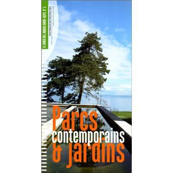 GUIDE DES PARCS ET JARDINS EN LANGUEDOC-ROUSILLON - Collectif