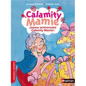 Calamity Mamie Joyeux Anniversaire Calamity Mamie Arnaud Almeras