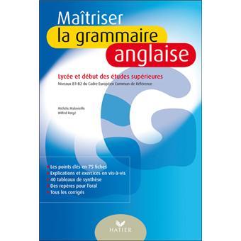 Maîtriser La Grammaire Anglaise à Lécrit Et à Loral Pour Mieux