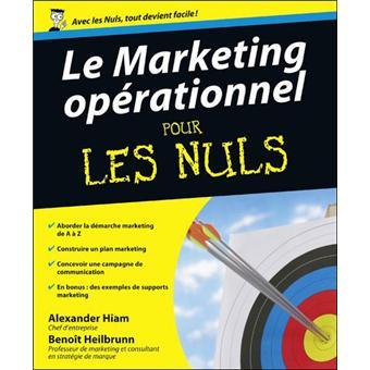 Pour les nulsLe marketing opérationnel Pour les nuls