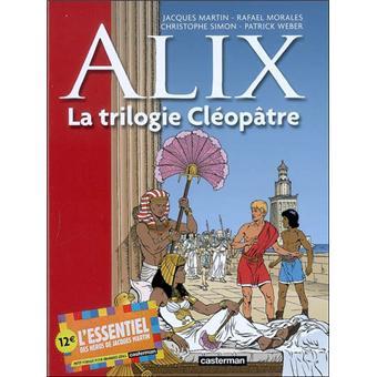 ALIX LA TRIOLOGIE CLEOPATRE