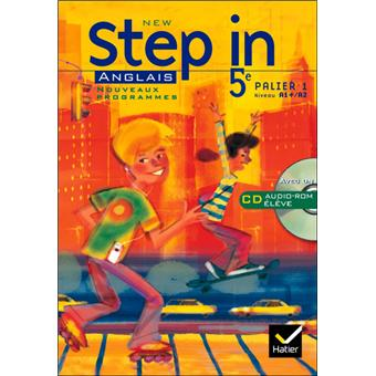 New Step In Anglais 5e Livre De L Eleve Cd Audio Rom Ed 2007