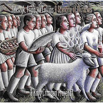 A scarcity of miracles a king crimson projekct