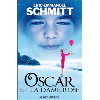 Oscar et la dame rose broch eric emmanuel schmitt achat livre fnac - Eric emmanuel schmitt vie privee ...