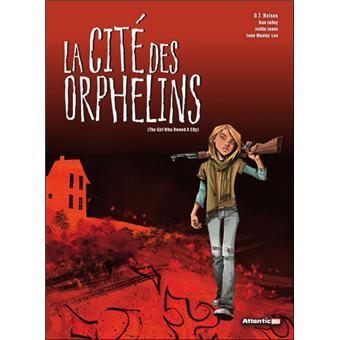La cité des orphelins, the girls who owned the city