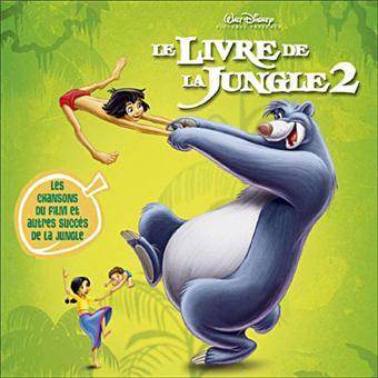 Le Livre De La Jungle 2 Version Francaise Bande Originale De