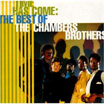 Time has come - The best of the Chambers Brothers