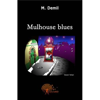 Mulhouse blues