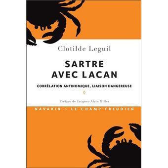 Sartre avec Lacan. Corrélation antinomique, liaison dangereuse