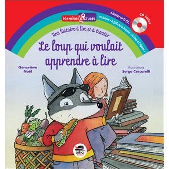 Loup qui voulait apprendre a lire + cd (le)