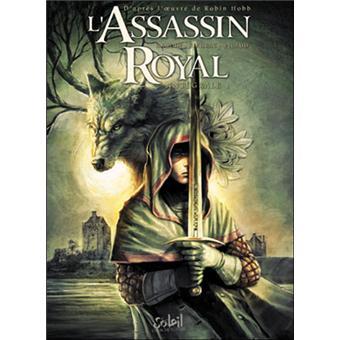 L'Assassin royal Tome 1 à 3 - Jean-Charles Gaudin,Laurent Sieurac,Christophe Picaud